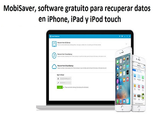 MobiSaver-software-gratuito-para-recuperar-datos-en-iPhone-iPad-y-iPod-touch